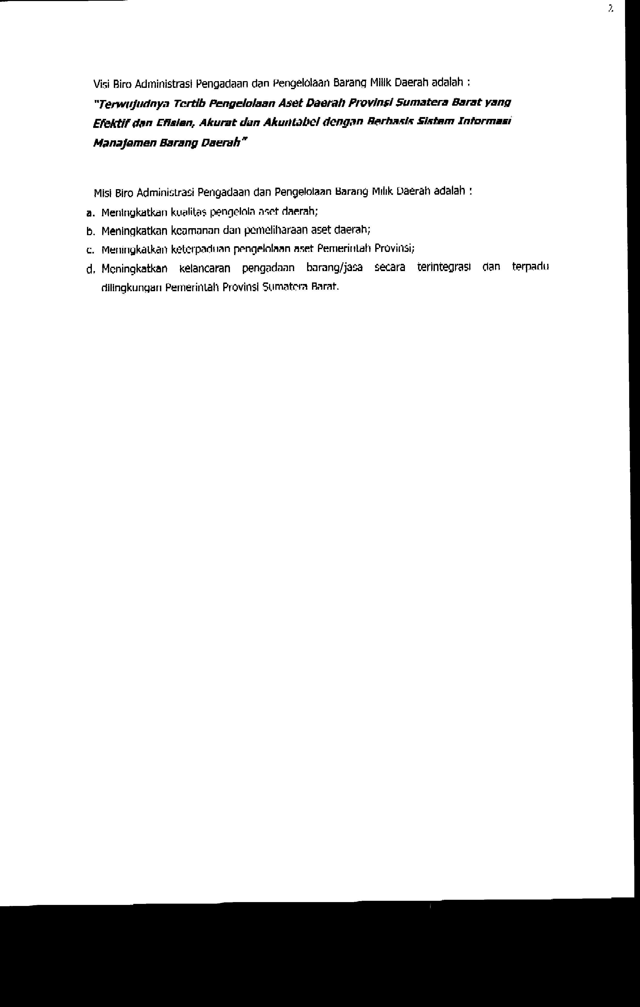Visi dan Misi Biro Administrasi Pengadaan dan Pengelolaan Barang Milik Daerah